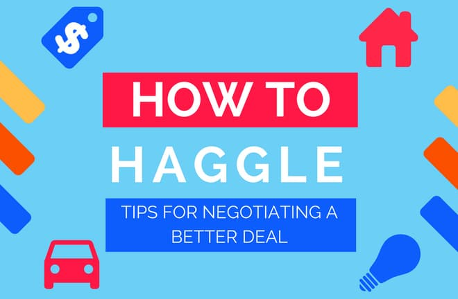 <p>How to haggle - tips for negotiating a better deal</p>