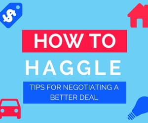 How to haggle - tips for negotiating a better deal